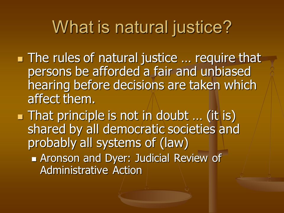 What is natural justice.