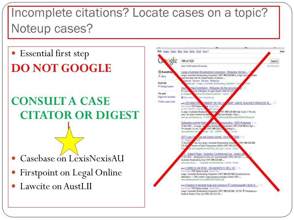 Incomplete citations. Locate cases on a topic. Noteup cases.