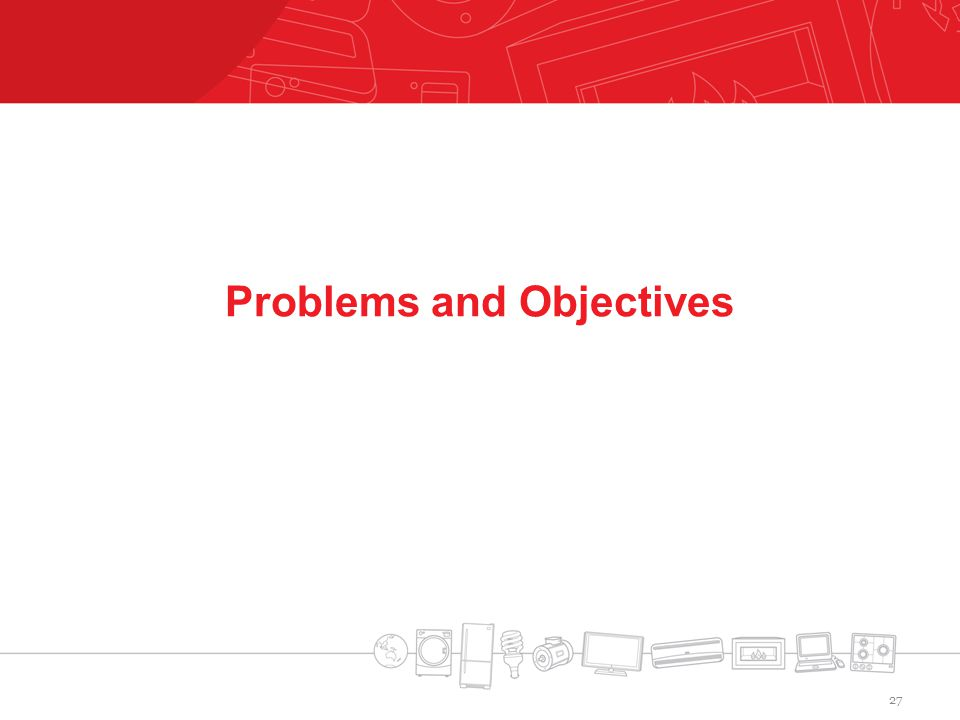 Problems and Objectives 27