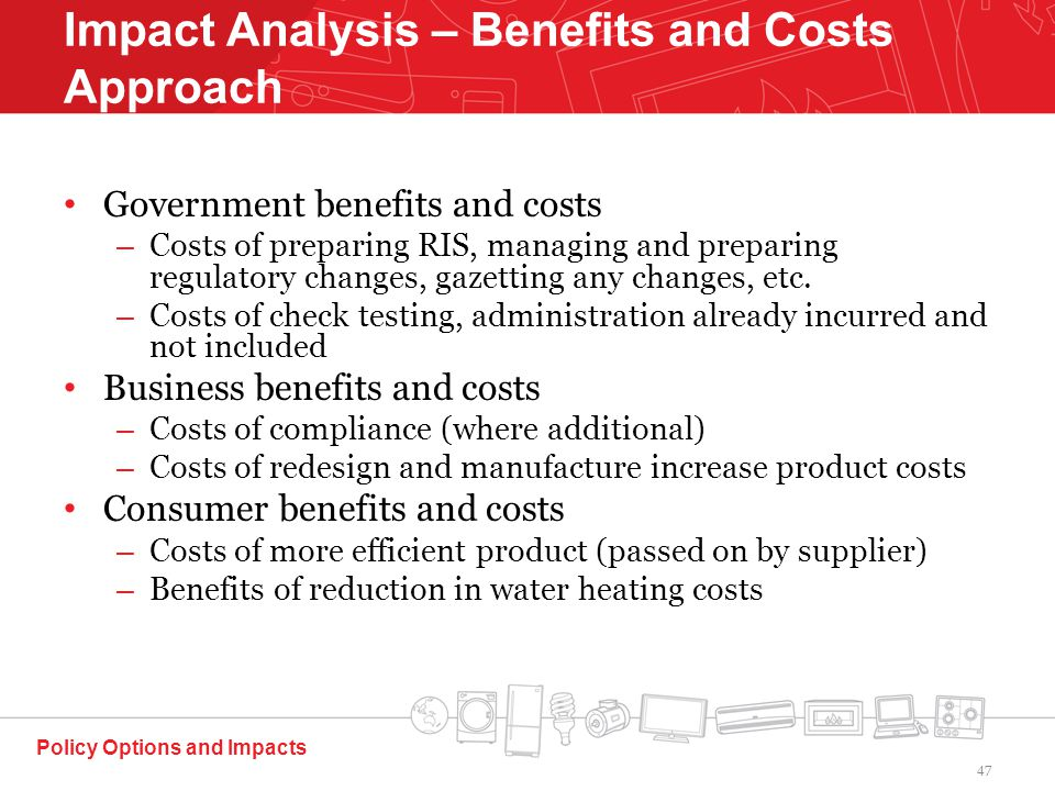 Government benefits and costs – Costs of preparing RIS, managing and preparing regulatory changes, gazetting any changes, etc.
