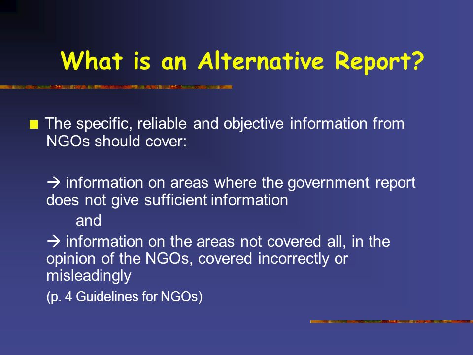 What is an Alternative Report.
