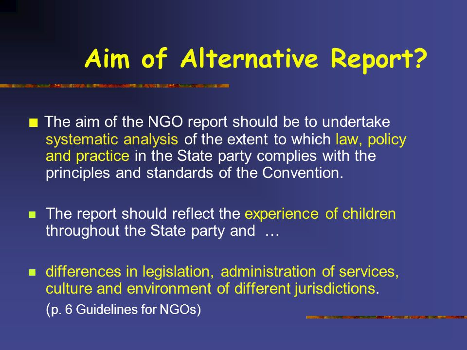 Aim of Alternative Report.