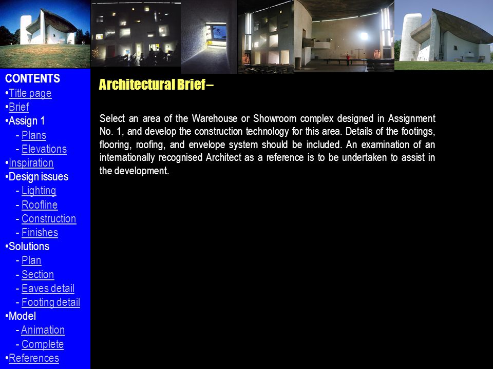 Architectural Brief – Select an area of the Warehouse or Showroom complex designed in Assignment No.
