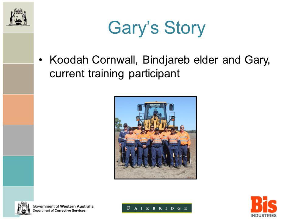 Gary's Story Koodah Cornwall, Bindjareb elder and Gary, current training participant