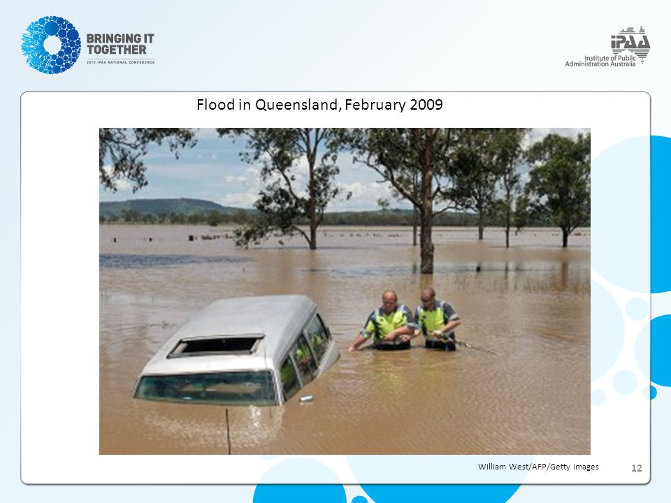 Flood in Queensland, February 2009 William West/AFP/Getty Images 12