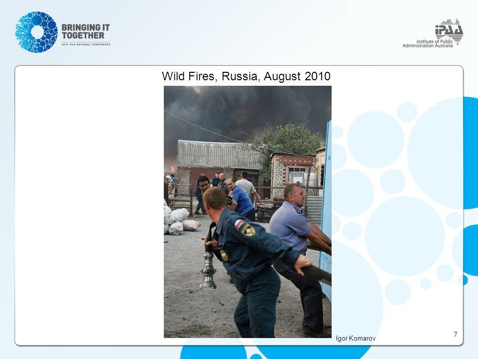 Wild Fires, Russia, August 2010 Igor Komarov 7