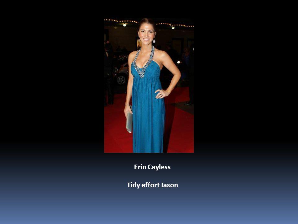 Erin Cayless Tidy effort Jason