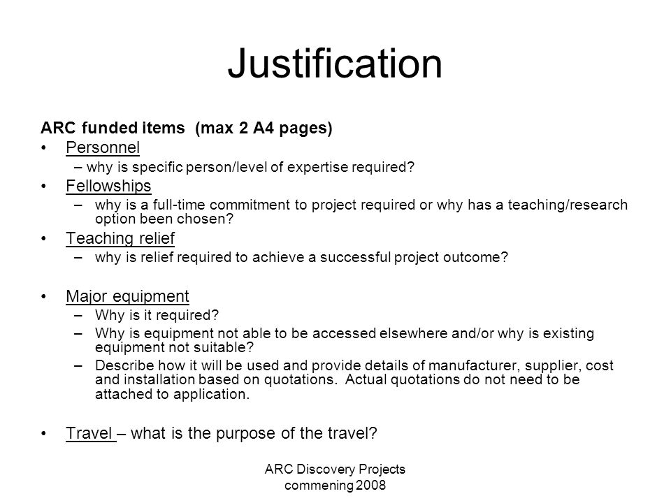 ARC Discovery Projects commening 2008 Justification ARC funded items (max 2 A4 pages) Personnel – why is specific person/level of expertise required?
