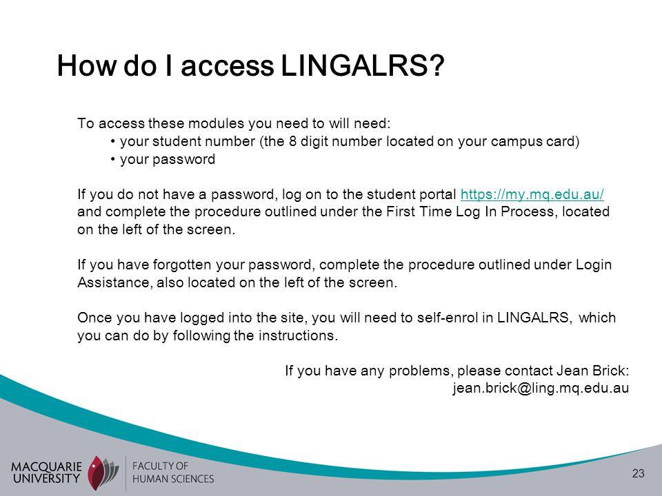 23 How do I access LINGALRS.