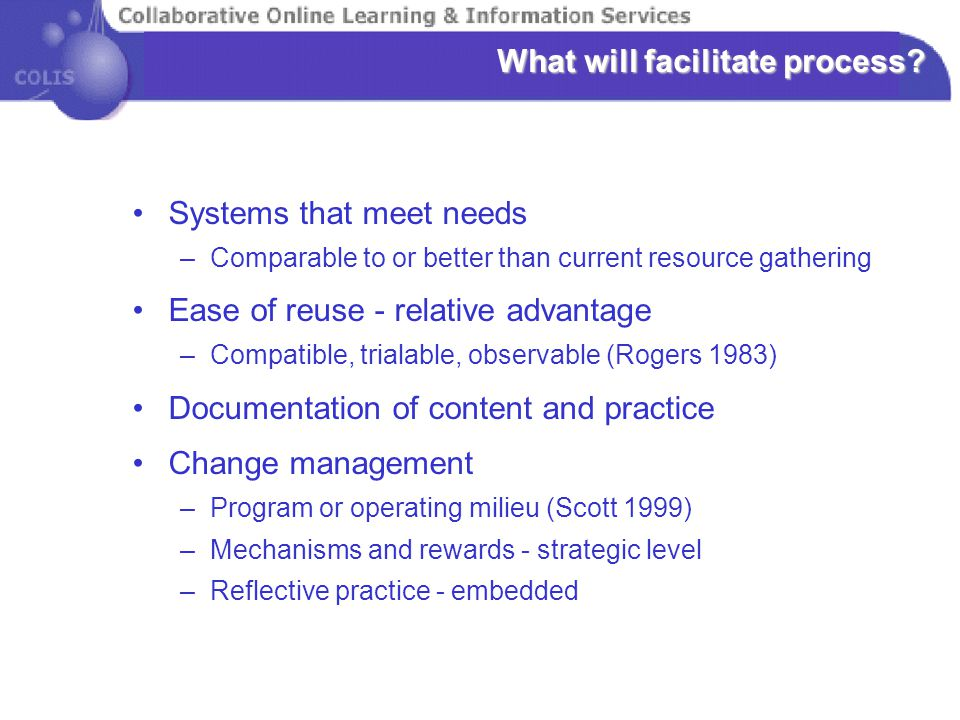 What will facilitate process.