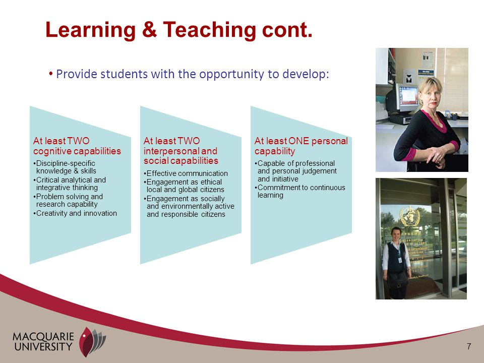 7 Provide students with the opportunity to develop: Learning & Teaching cont.