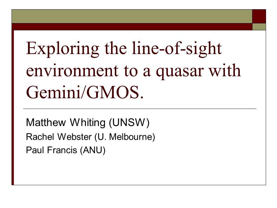 MNRF SymposiumA quasar s line-of-sight environment with Gemini/GMOS2 PKS 2126-158  Very luminous flat-spectrum radio quasar at redshift of 3.2663.