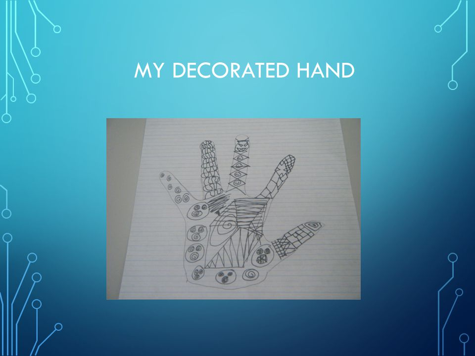 MY DECORATED HAND