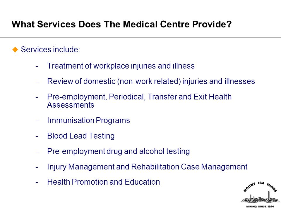 What Services Does The Medical Centre Provide.
