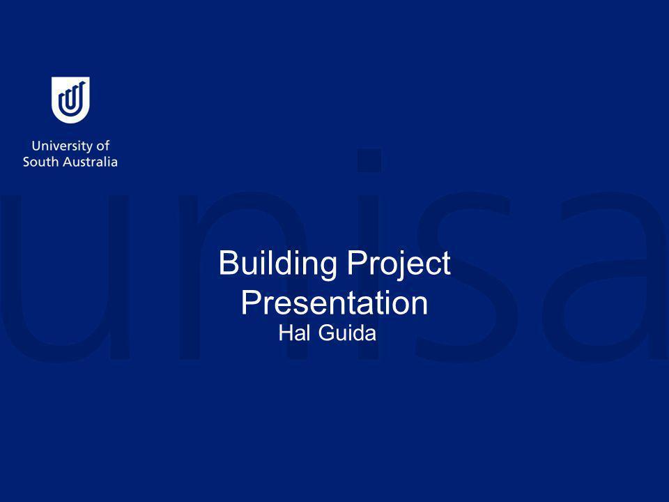 Building Project Presentation Hal Guida