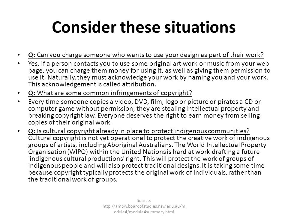 Consider these situations Q: Can you charge someone who wants to use your design as part of their work? Yes, if a person contacts you to use some orig