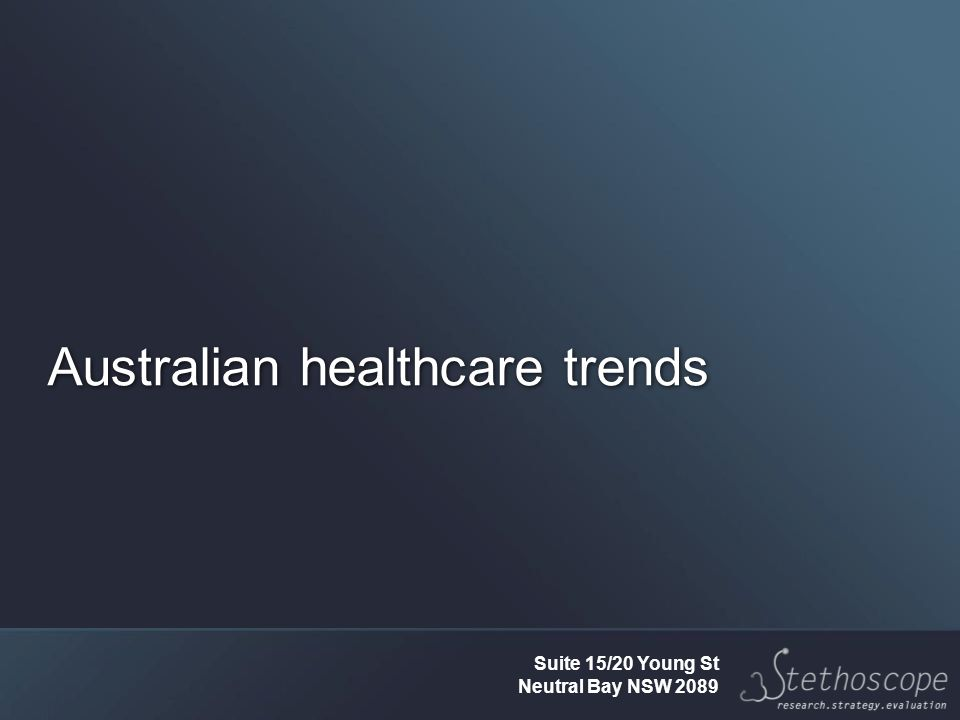 Australian healthcare trends Suite 15/20 Young St Neutral Bay NSW 2089