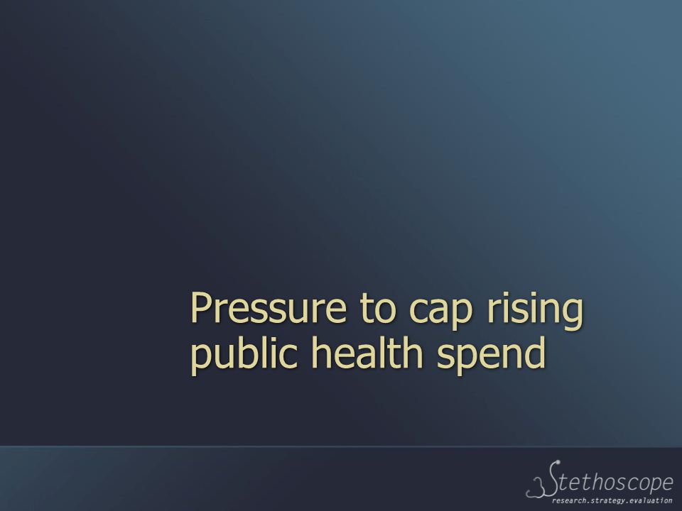 Pressure to cap rising public health spend