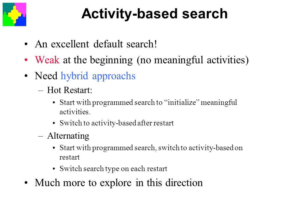 Activity-based search An excellent default search.