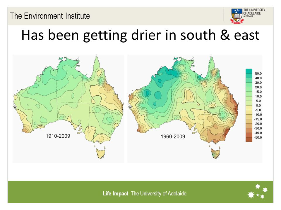 The Environment Institute Life Impact The University of Adelaide Has been getting drier in south & east
