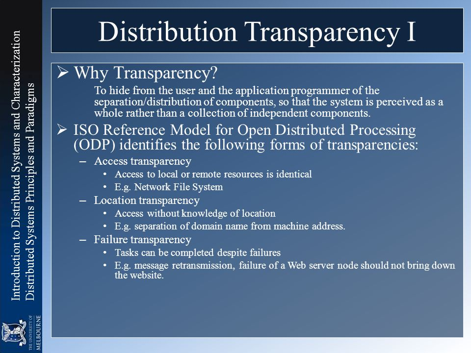 Introduction to Distributed Systems and Characterization Distributed Systems Principles and Paradigms Distribution Transparency I  Why Transparency?