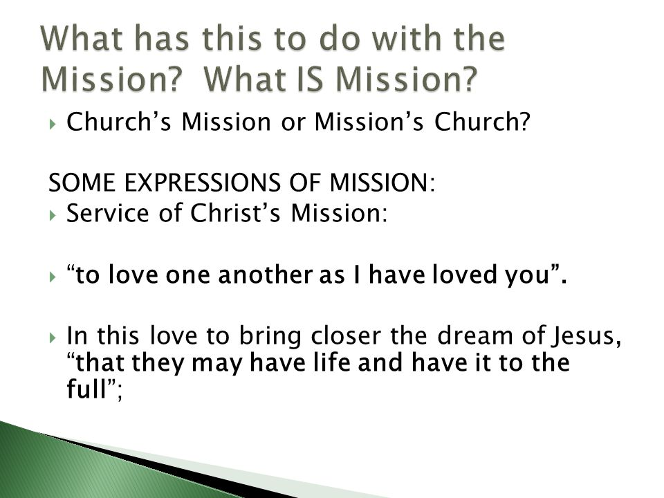  Church's Mission or Mission's Church.