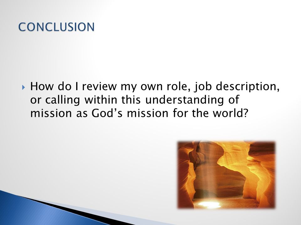  How do I review my own role, job description, or calling within this understanding of mission as God's mission for the world?