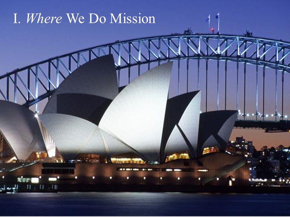 I. Where We Do Mission