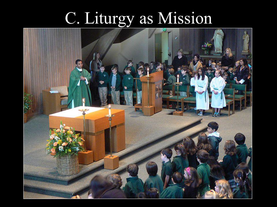 C. Liturgy as Mission