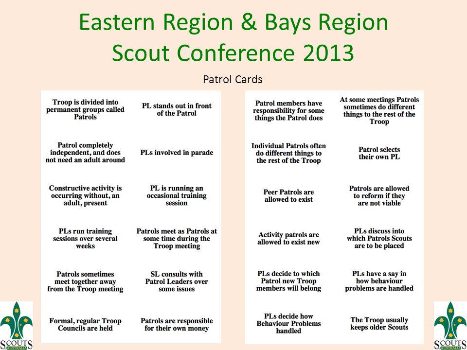 Eastern Region & Bays Region Scout Conference 2013 Patrol Cards