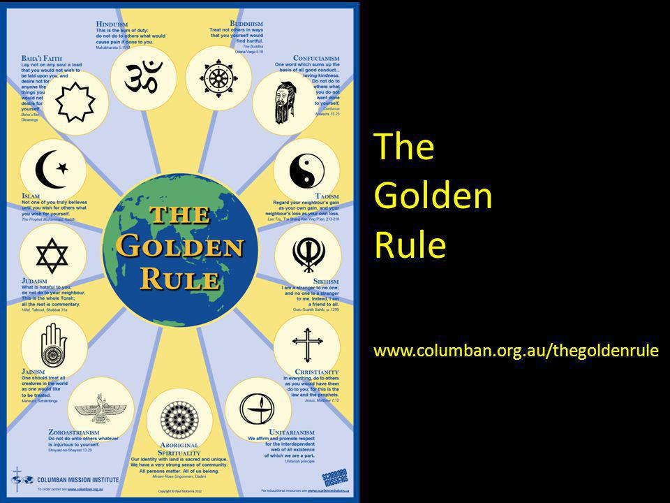 The Golden Rule www.columban.org.au/thegoldenrule