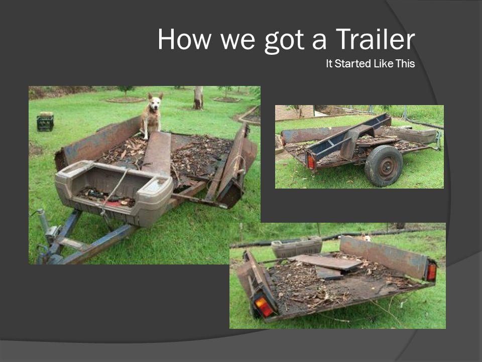 How we got a Trailer It Started Like This