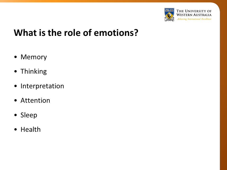 What is the role of emotions Memory Thinking Interpretation Attention Sleep Health