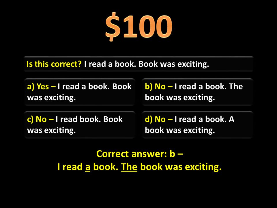 Is this correct.I read a book. Book was exciting.
