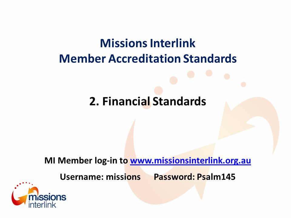 Missions Interlink Member Accreditation Standards 2.