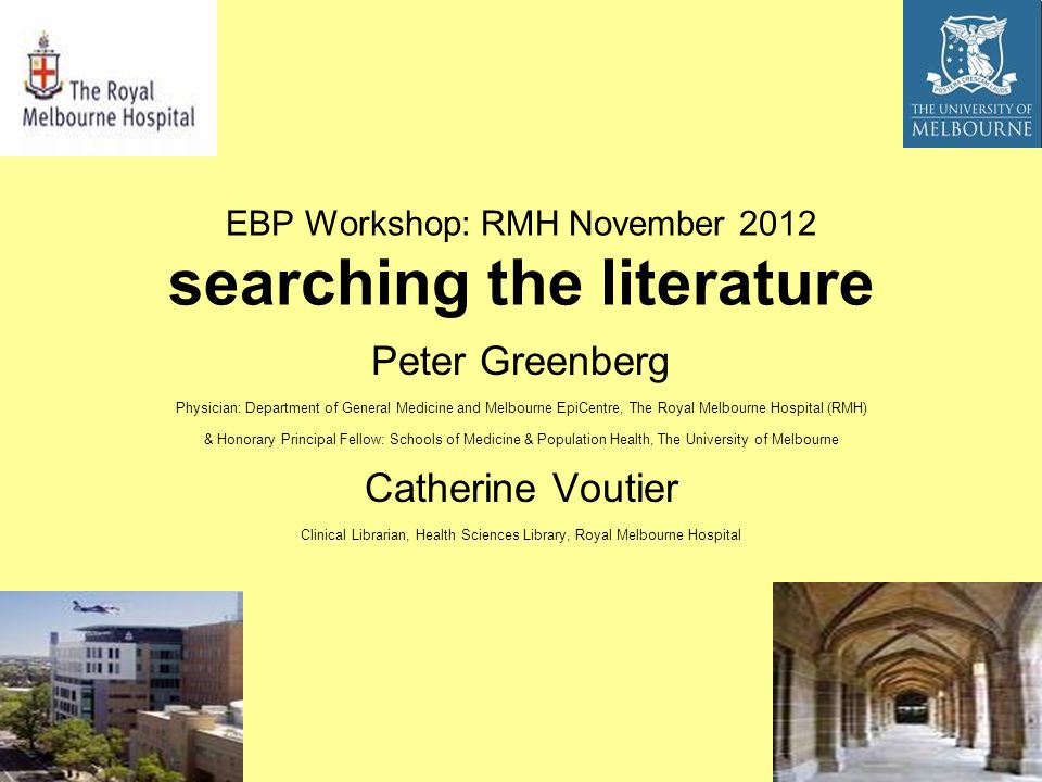 searching the literature managing clinical research evidence evidence based practice (EBP) information, knowledge and wisdom search techniques and strategies