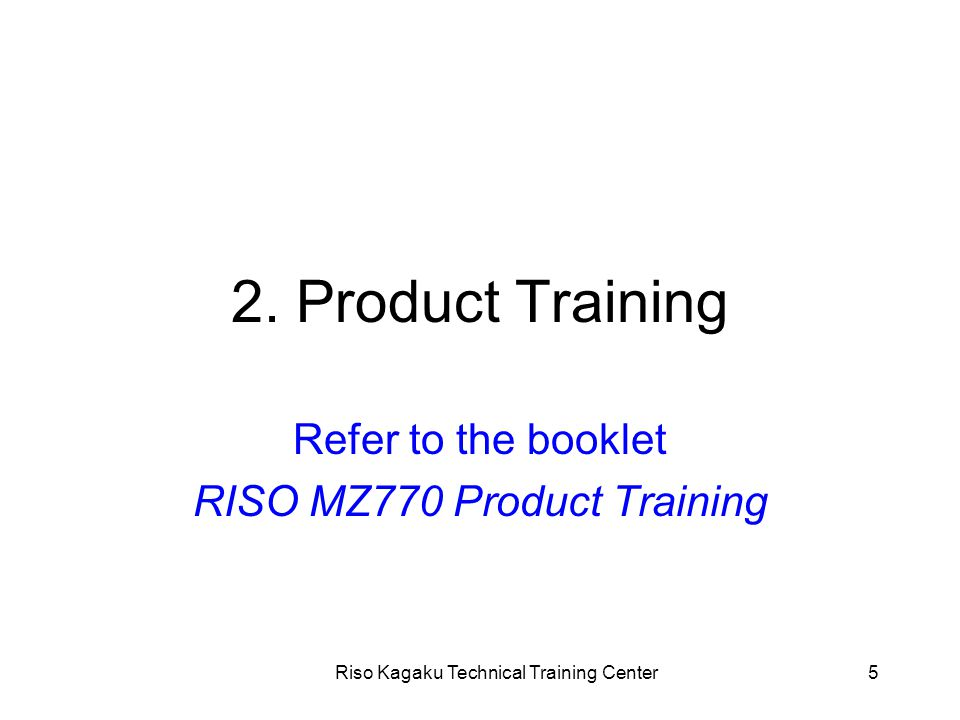 Riso Kagaku Technical Training Center36 4.