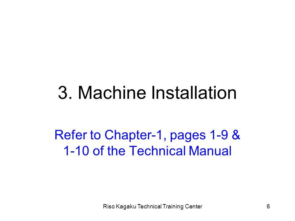 Riso Kagaku Technical Training Center47 1. Master-making section Explanation