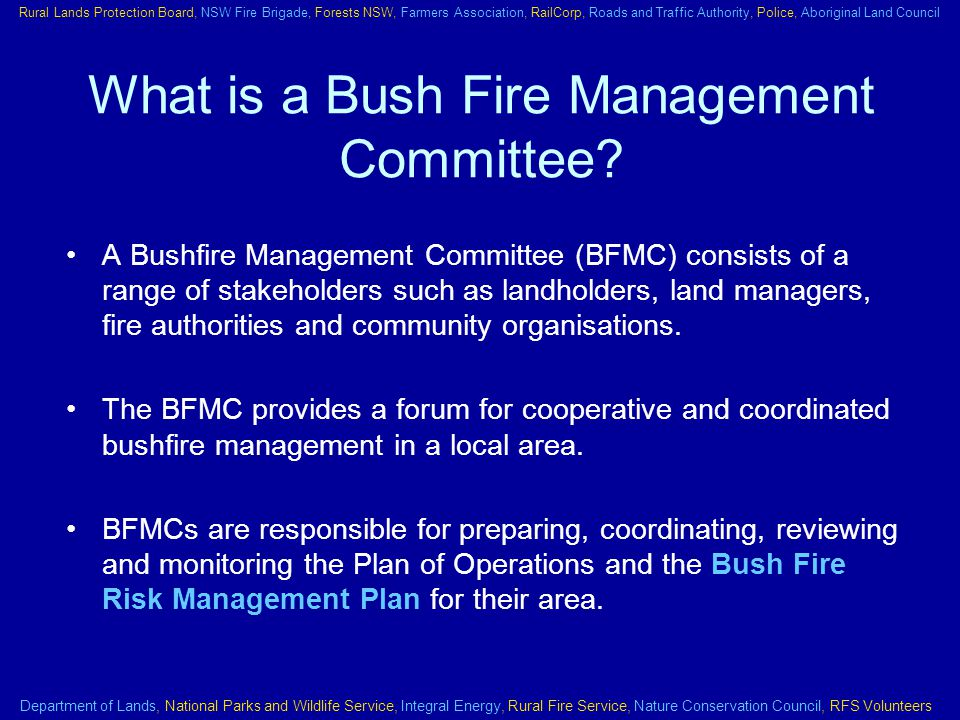 What is a Bush Fire Management Committee.