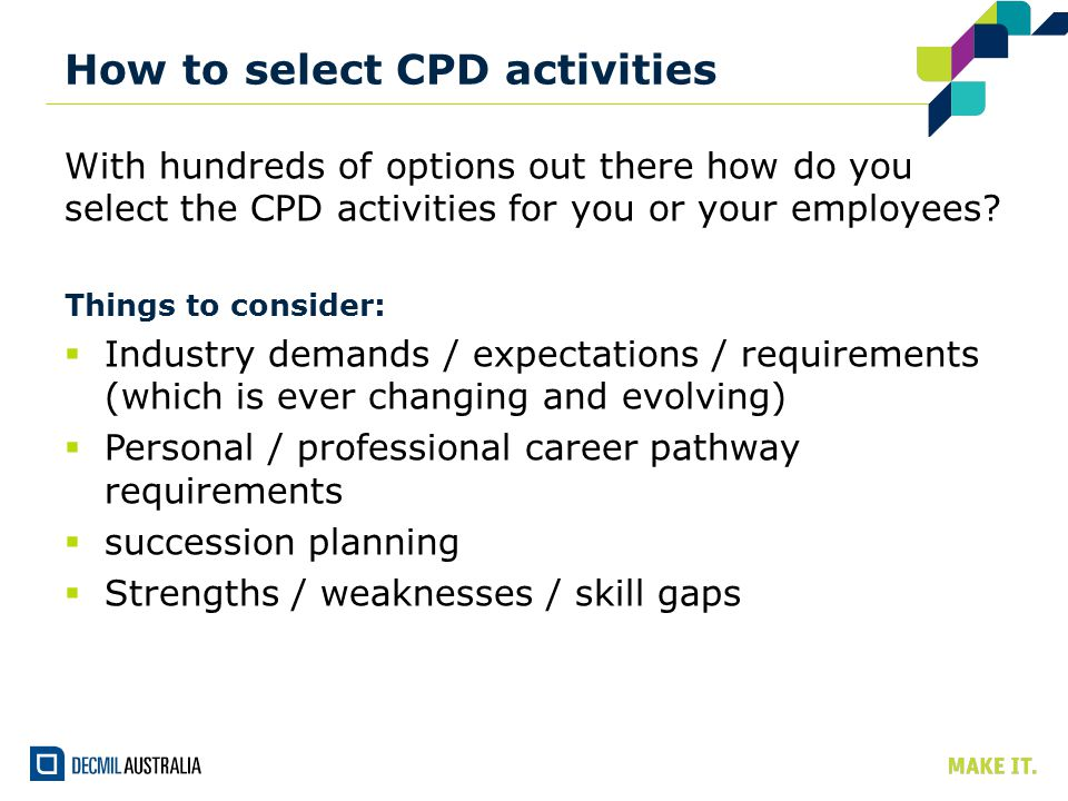 How to select CPD activities With hundreds of options out there how do you select the CPD activities for you or your employees.