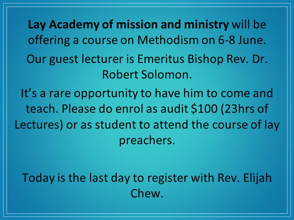 Lay Academy of mission and ministry will be offering a course on Methodism on 6-8 June.