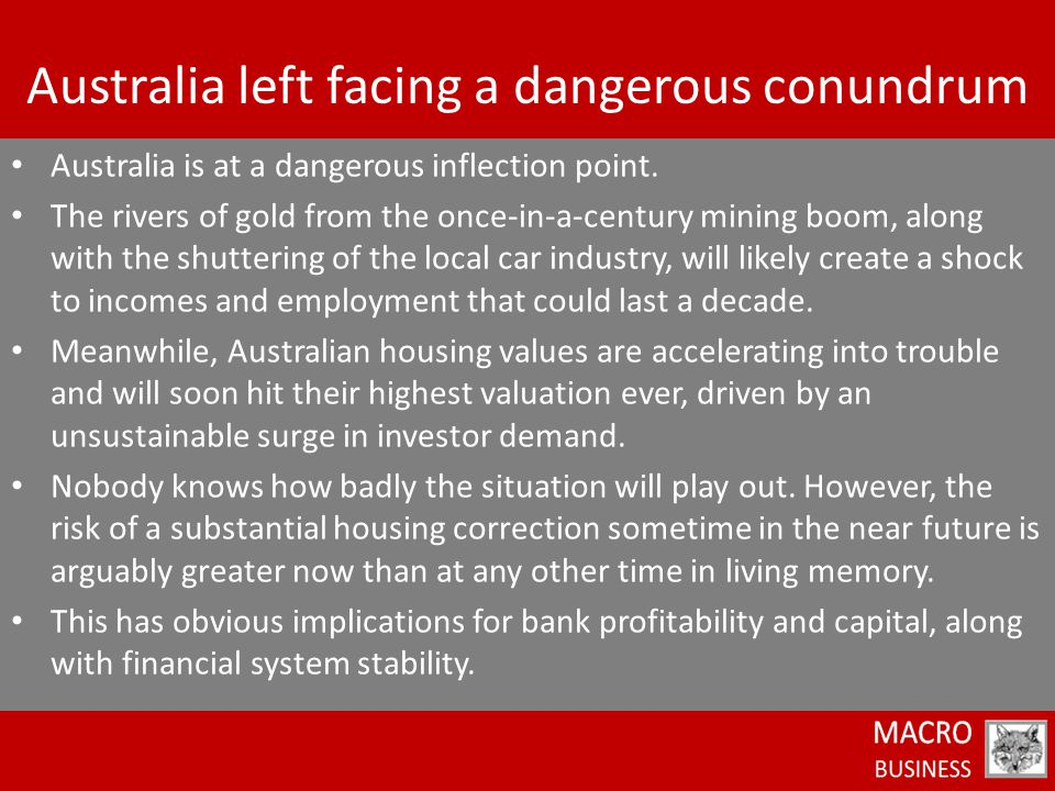 Australia is at a dangerous inflection point.