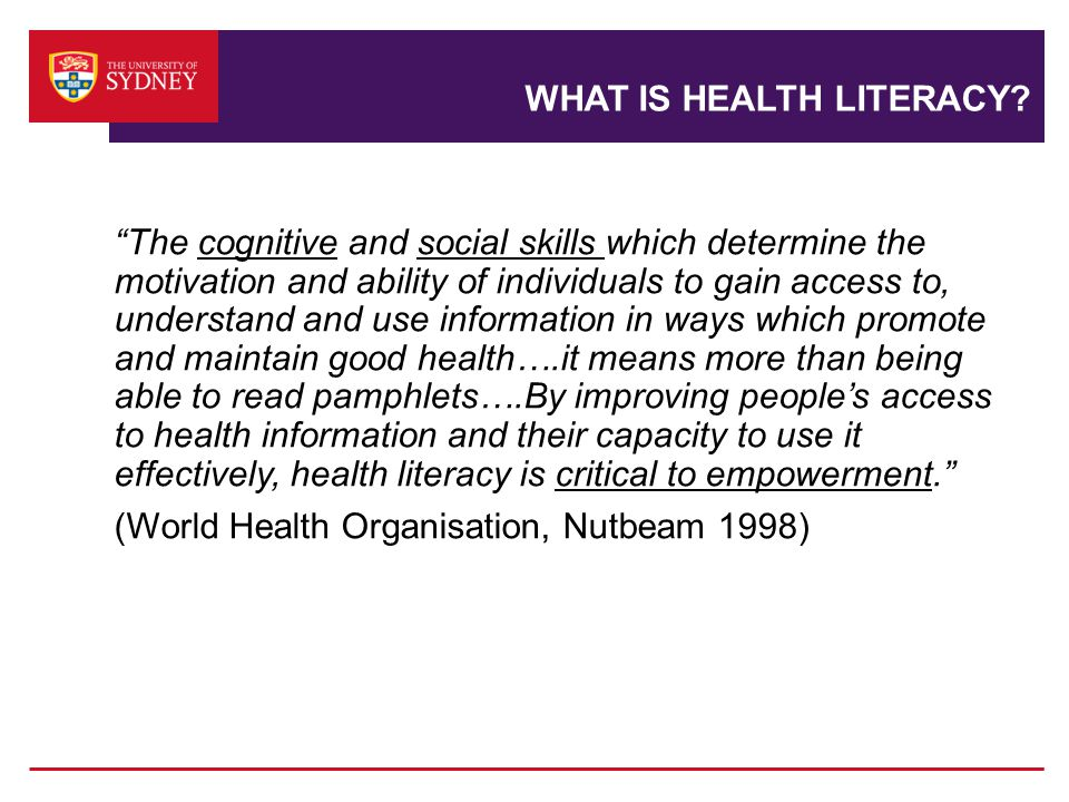 WHAT IS HEALTH LITERACY.