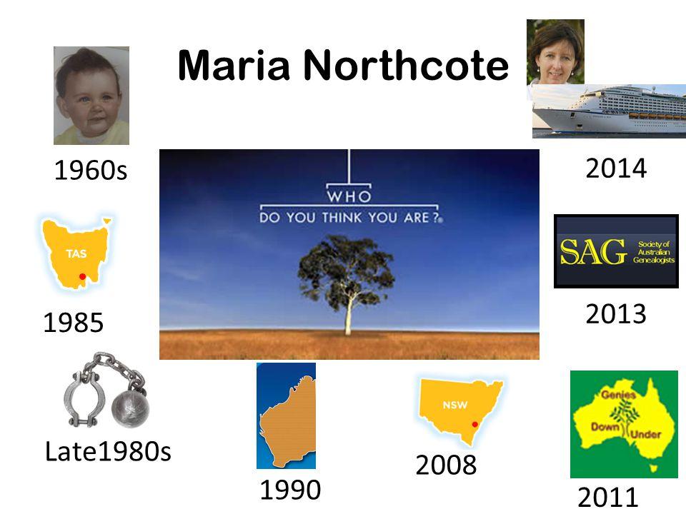 Maria Northcote 1960s 1985 2011 2008 1990 Late1980s 2013 2014