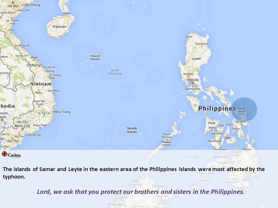 The islands of Samar and Leyte in the eastern area of the Philippines islands were most affected by the typhoon.