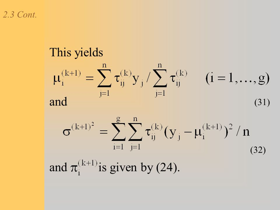 2.3 Cont. This yields and and is given by (24). (31) (32)
