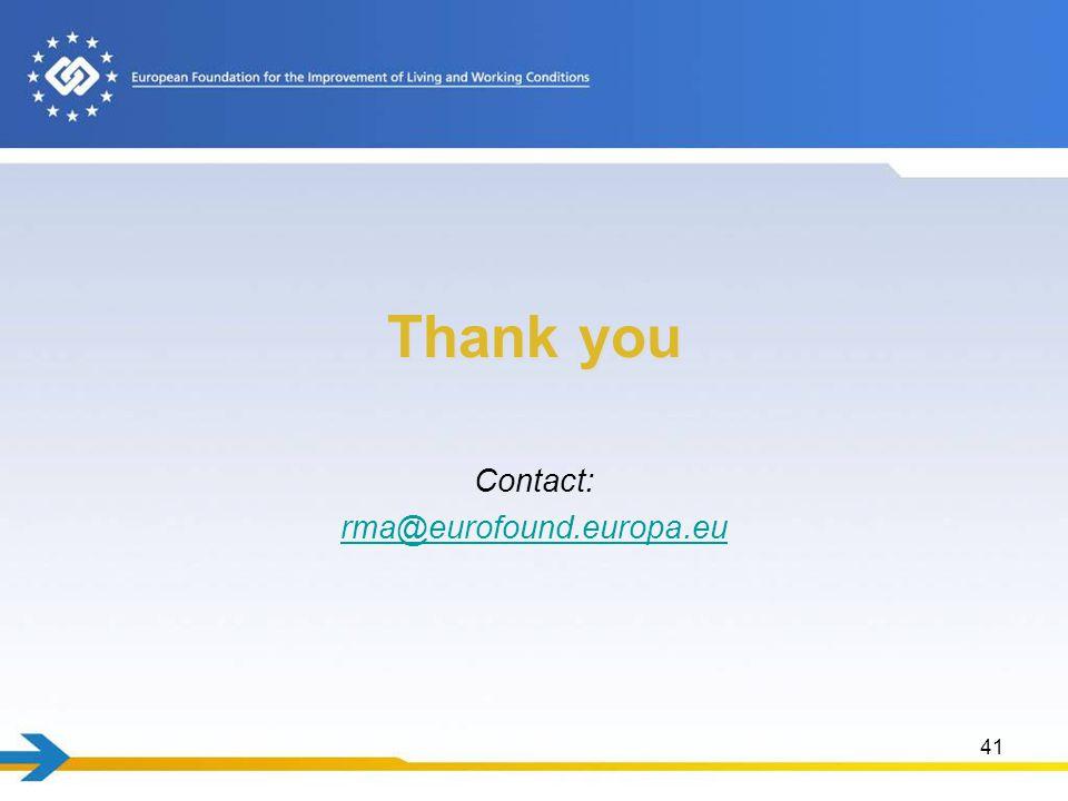 Thank you Contact: rma@eurofound.europa.eu 41