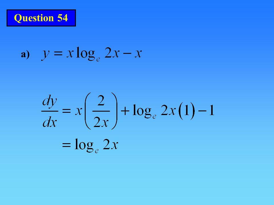 Question 54 a)