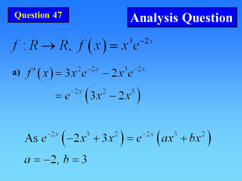Question 47 Analysis Question a)