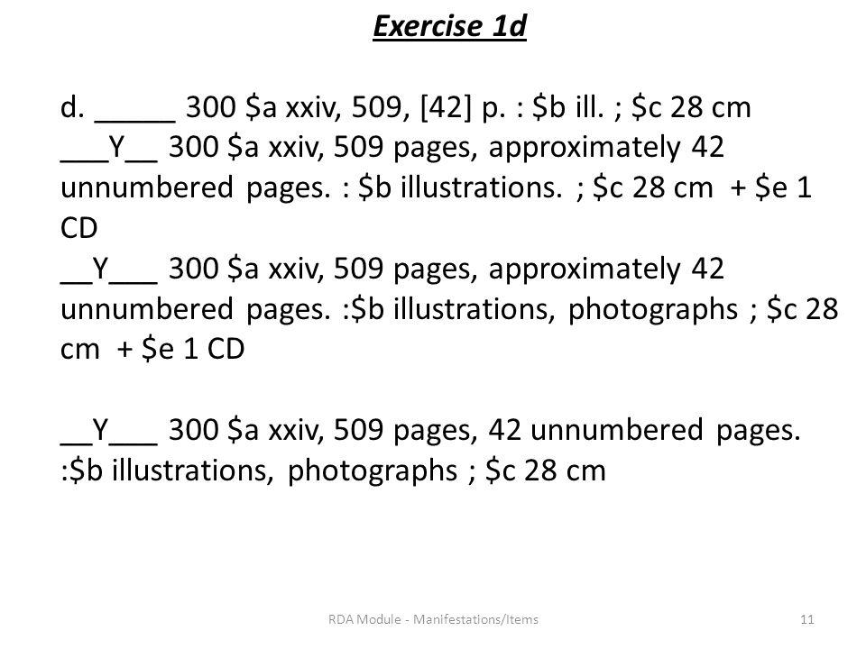 Exercise 1d d. _____ 300 $a xxiv, 509, [42] p. : $b ill.